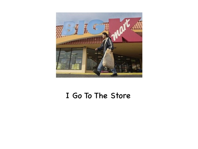 I Go To The Store by Rebecca Jarvis