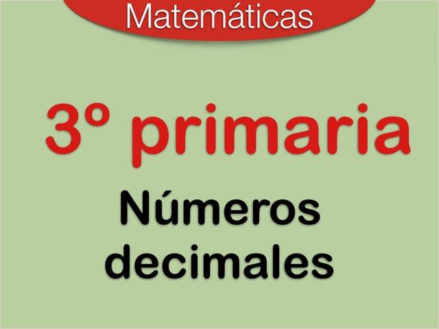 Números decimales 3º de primaria by Elysia Edu