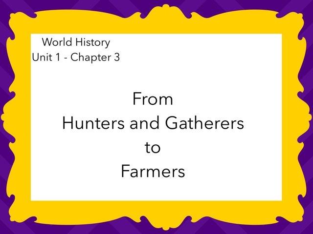 World History - Chapter 3 by Casey Sentz