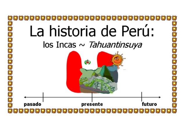 Historia de Perú by Allison Shuda