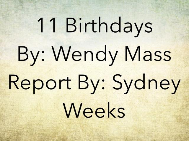Sydney 11 Birthdays  by Mr Torrey
