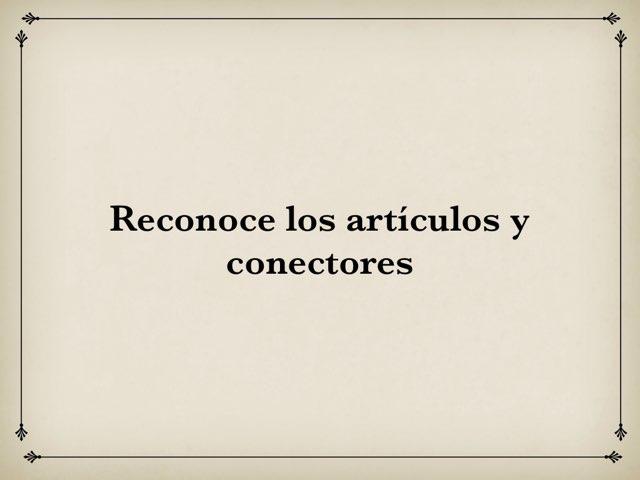 Artículos Y Conectores by María José Rodríguez