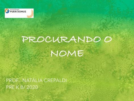 PROCURANDO O NOME PRE K B by Natalia Crepaldi Generali