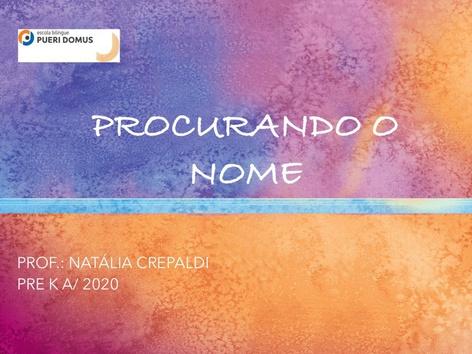 PROCURANDO O NOME PRE K A by Natalia Crepaldi Generali