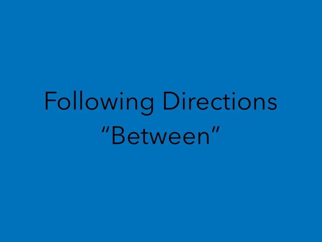 Between- Following Directions by Alyssa Lambert