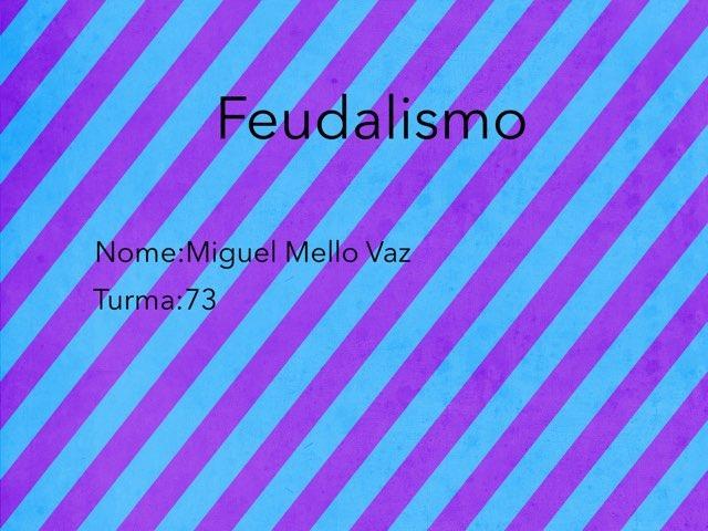 Miguel T73 by Rede Caminho do Saber
