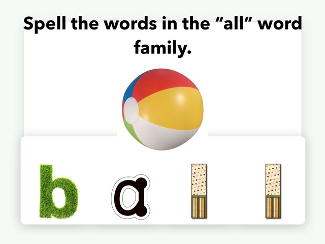 """Spell The Word Family - """"all"""" by Kathy Gordon"""