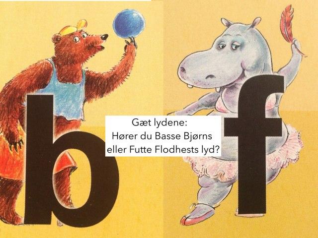Skelne mellem B og F, udtale F by Dorte Eriksen
