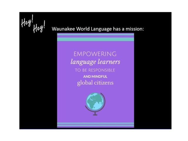 Waunakee World Language Department Mission by Allison Shuda