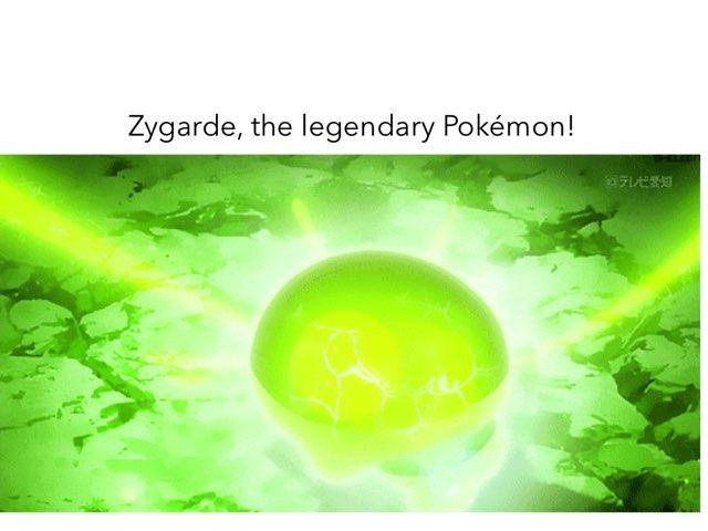 Zygarde, A Legendary Pokémon (Team Flare) by Pipoca Laroca