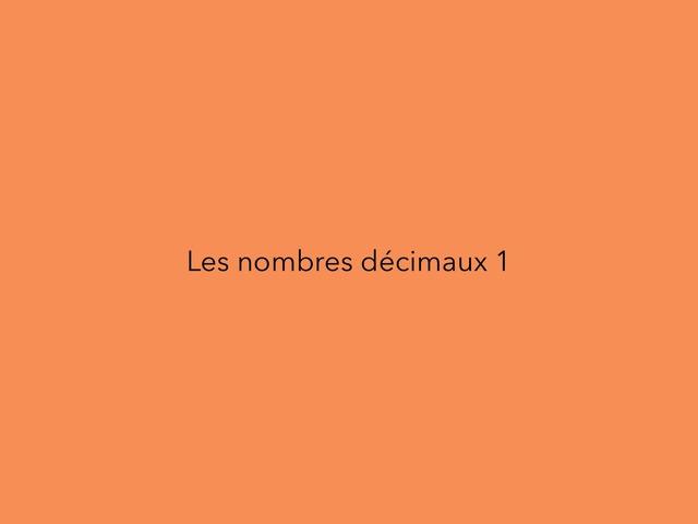 Les nombres décimaux  by Simona Carmen Anescu
