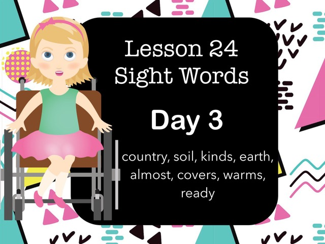 Lesson 24 Sight Words  Day 3 by Jennifer