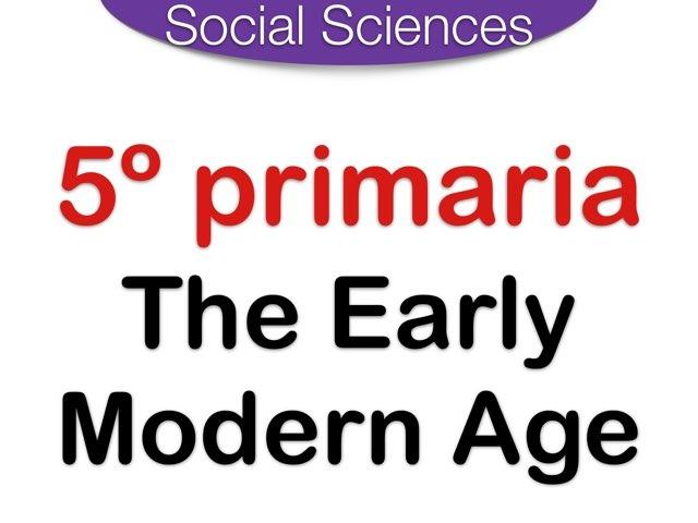 The Early Modern Age by Elysia Edu