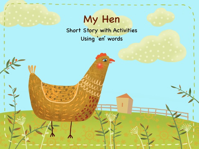 My Hen: Read And Spell by Kathy Gordon