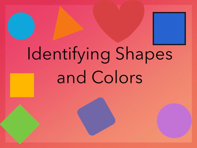 Shapes & Colors by Kimberly Lamoureux