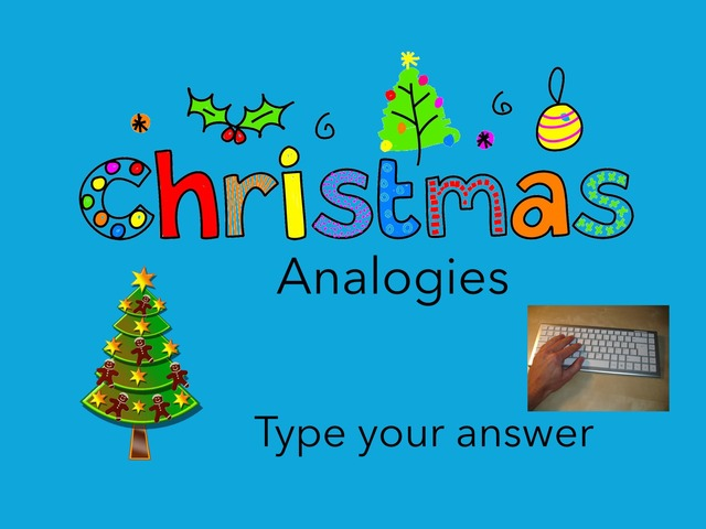 Christmas: Analogies #2 by Carol Smith