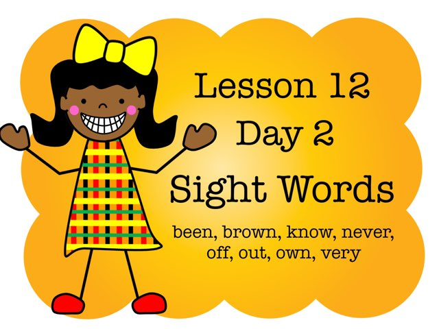 Lesson 12 - Day 2 Sight Words by Jennifer