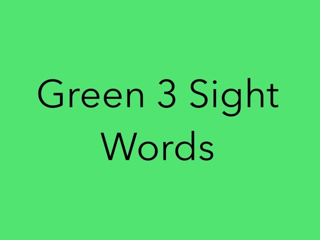 Green 3 Sight Words. No 23 by Sonia Landers