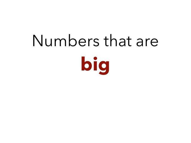 Big Numbers by Padra Bagherzadeh