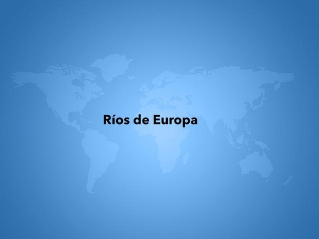Ríos Y Vertientes Europeos by Aaron Claude Smolik