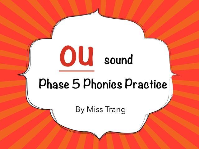 Ou sound Practice by Trang Quỳnh