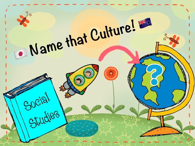 Name that Culture! by Michelle Murdock