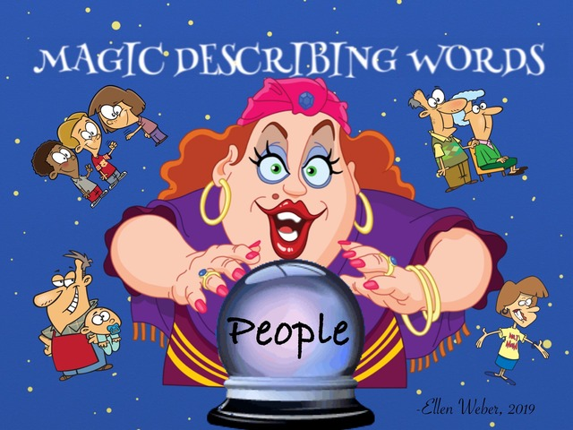 Magic Describing Words - People by Ellen Weber
