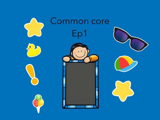 Common Core Ep 1 by Aiden Borlongan