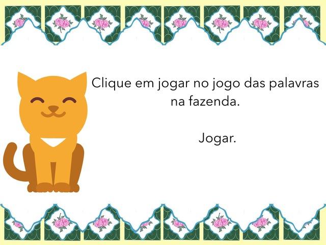 Jogo de palavras na fazenda  by Mariana Paes do Amaral Camargo.