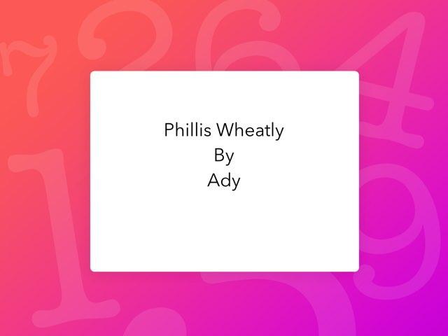 Phyllis Wheatley By Ady by Christine Snow