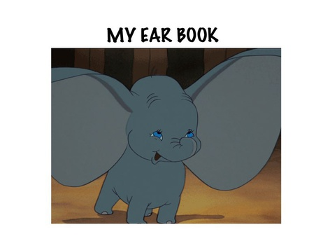 My Ear Book by Teresa Grimes