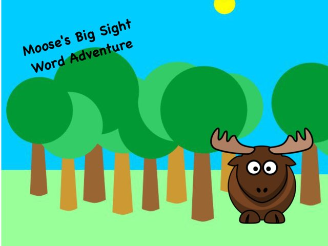 WFPS Sight Word Adventures With Moose by Danette Brown