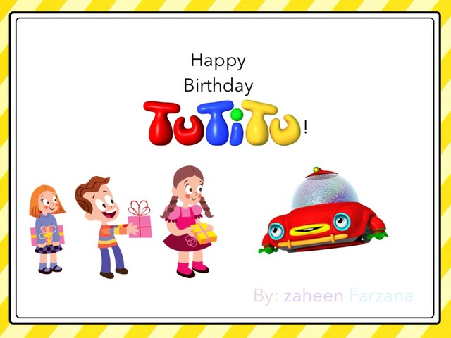 Happy Birthday TutiTu!  by Idah Rahman