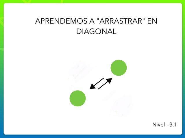 "Aprendemos A ""Arrastrar"" - Nivel 3.2 by Zoila Masaveu"