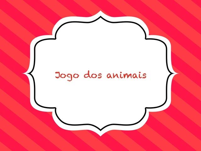 Jogo Dos Animais by Flávia Gomes