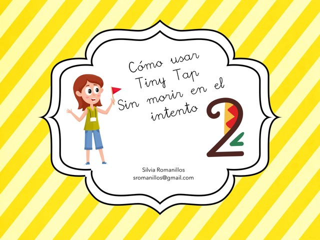 Cómo Usar Tiny Tap 2 by Silvia Romanillos