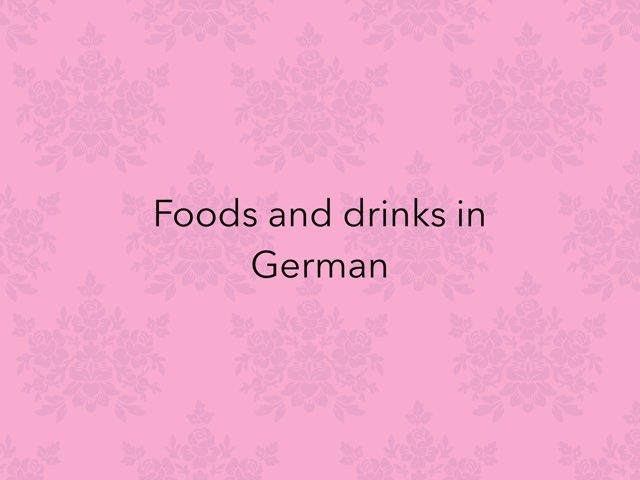 Foods And Drinks In German by Ingrid Russell