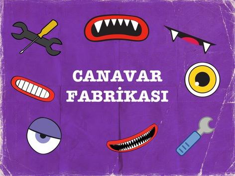 Canavar Fabrikası by Hadi  Oyna