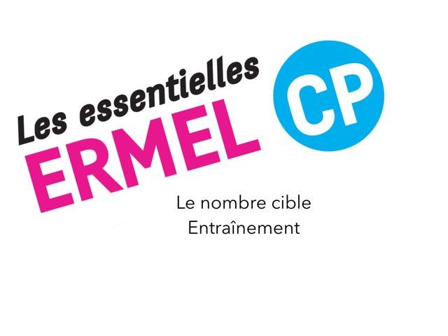 Nombre Cible - ERMEL Les Essentielles CP by Fabien EMPRIN