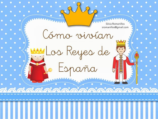 Los Reyes Y Las Reinas De España by Silvia Romanillos