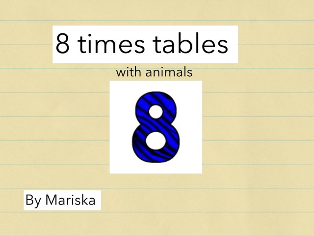 8 Times Table  by Sarah Pickles