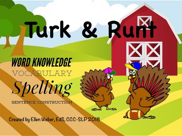 Turk & Runt Word Knowledge by Ellen Weber