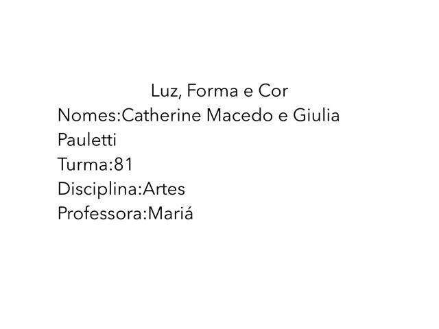 Giulia e Catherine by Rede Caminho do Saber