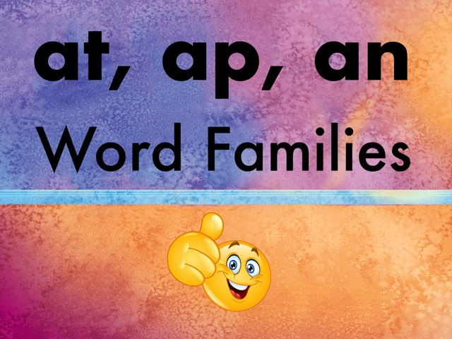 At, Ap, An Word Families  by Melodi Kunn