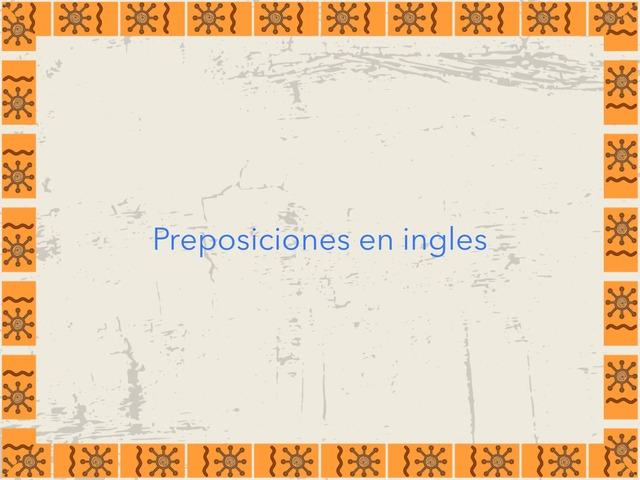 Preposiciones En Inglés  by Tania Guerra