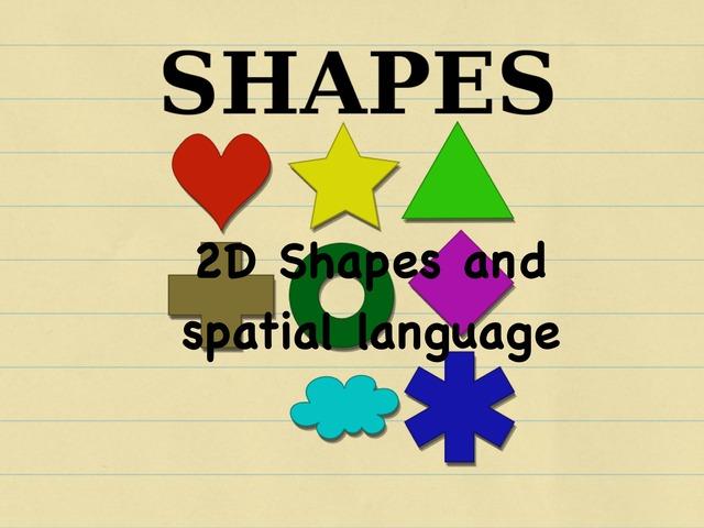 2D Shapes & Spatial Concepts (high) by Maria Garcia