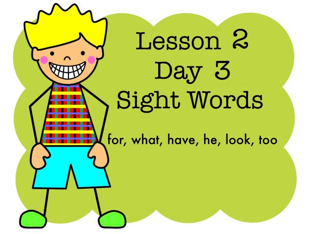 Lesson 2 Sight Words - Day 3 by Jennifer