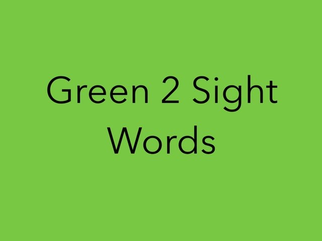 Green 2 Sight Words. No 13 by Sonia Landers
