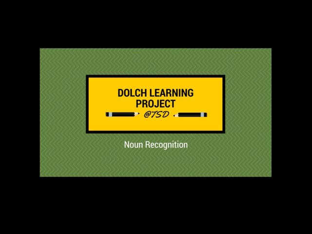 Dolch Learning Project -- Nouns 4 by TSD Library