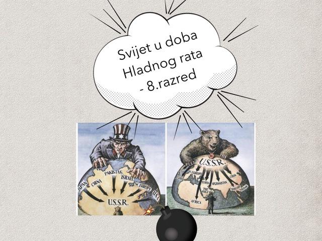Svijet u doba Hladnog rata - 8.r by Sonja Perković